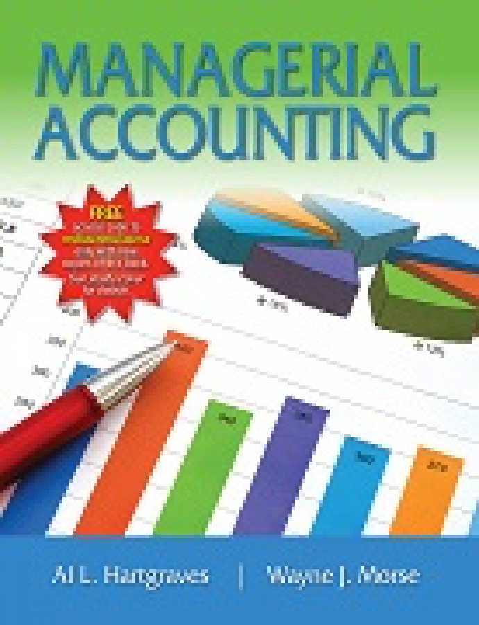 Standalone - Managerial Accounting 7e