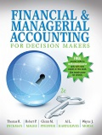 Financial & Managerial Accounting for Decision Makers, 2e