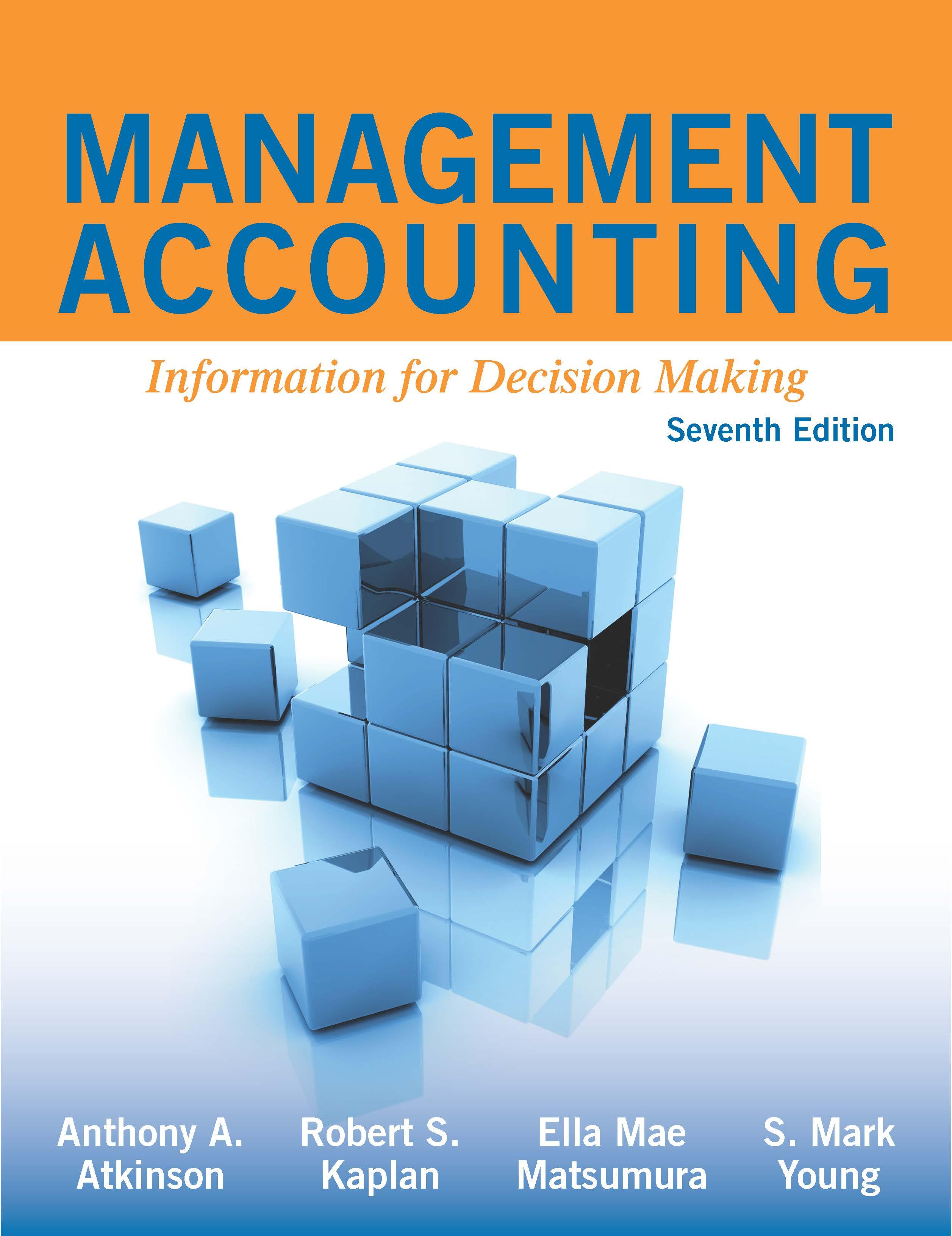 Management Accounting 7e Cambridge Business Publishers
