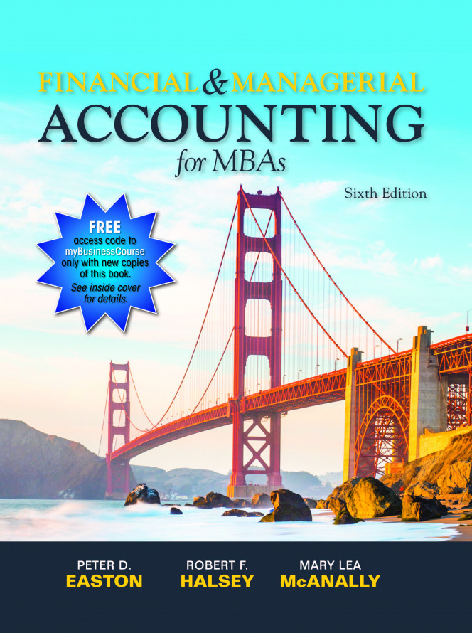 Financial & Managerial Accounting for MBAs, 6e