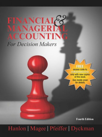Financial & Managerial Accounting for Decision Makers, 4e