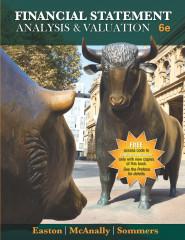 Financial Statement Analysis & Valuation, 6e