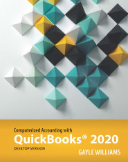 Computerized Accounting with QuickBooks 2020 (Desktop)