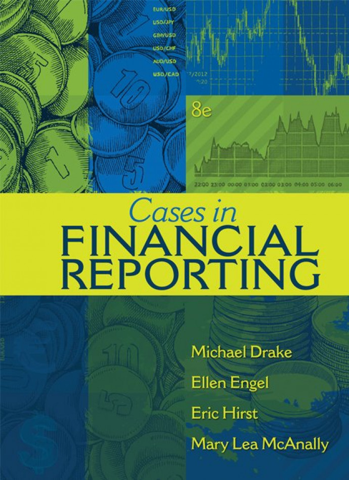 Cases in Financial Reporting, 8th edition