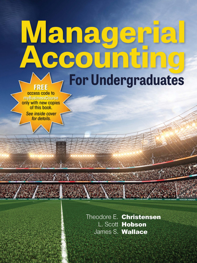 Standalone - Managerial Accounting for Undergraduates, 1e