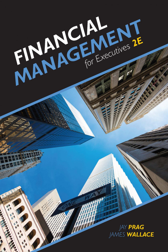 Financial Management for Executives, 2e