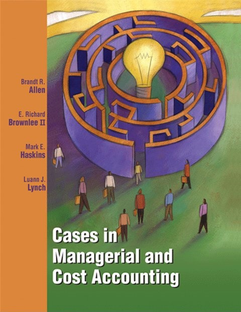 Cases in Managerial and Cost Accounting