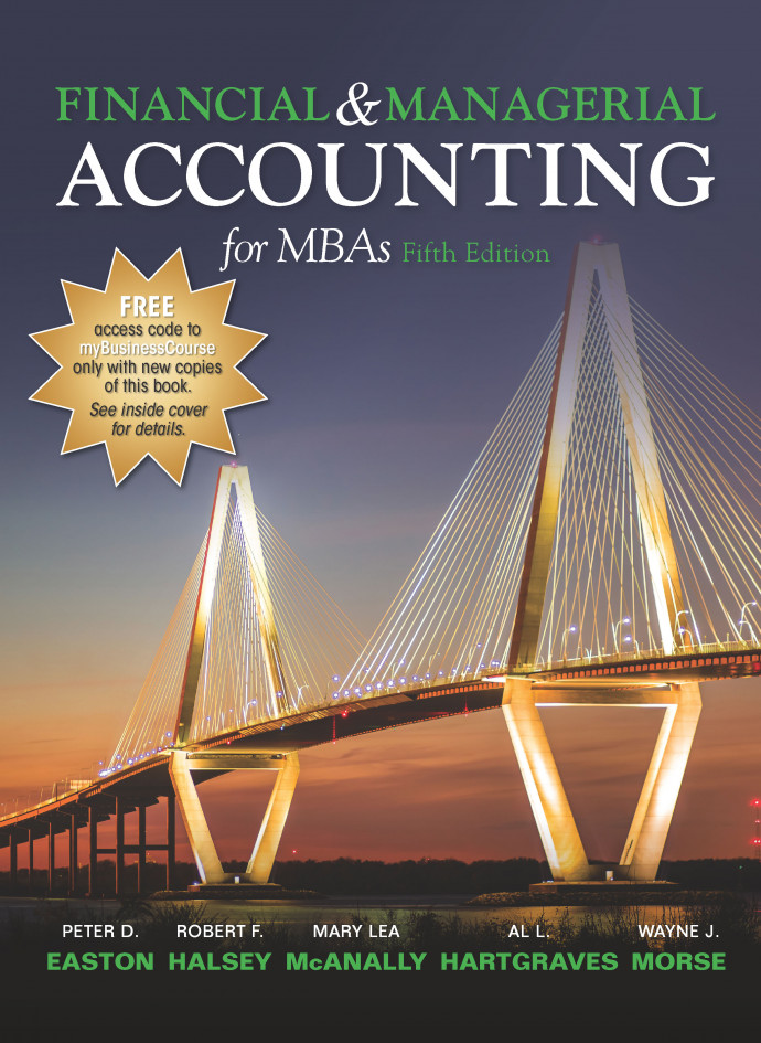 Standalone - Financial & Managerial Accounting for MBAs, 5e